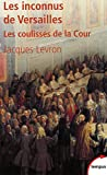 img - for Les inconnus de Versailles (French Edition) book / textbook / text book