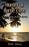 Murder at Turtle Cove (Sand and Sea Hawaiian Mystery) (Volume 5)