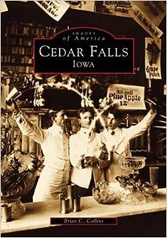 Book Cedar Falls,Iowa(IA)(Images of America)