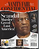 VANITY FAIR CONFIDENTIAL SCANDAL MURDER GREED LUST IN AMERICA [Single Issue Magazine] 2016