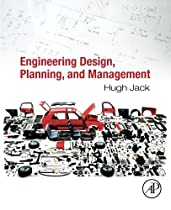 Engineering Design, Planning, and Management