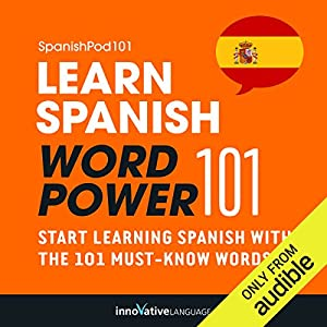 Learn Spanish - Word Power 101 Hörbuch