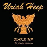 Wake Up: the Singles Collection by Uriah Heep (2006-02-03)