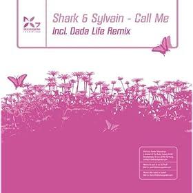 Shark & Sylvain - Call Me