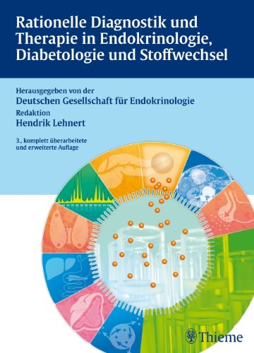 Rationelle Diagnostik und Therapie in Endokrinologie, Diabetologie und Stoffwec
