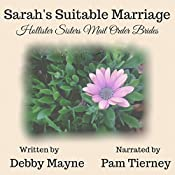 Sarah's Suitable Marriage: Hollister Sisters Mail Order Brides | Debby Mayne