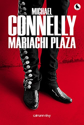 Mariachi Plaza Harry Bosch French Edition