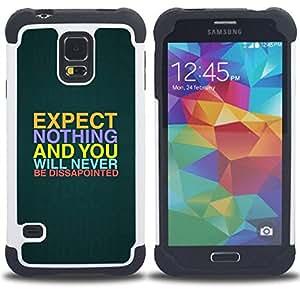 For Samsung Galaxy S5 I9600 G9009 G9008V - Expectations Hope Quote Slogan Disappointment /[Hybrid 3 en 1 Impacto resistente a prueba de golpes de protecci????n] de silicona y pl????stico Def/ - Super Mar