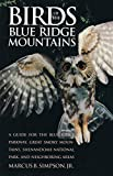img - for Birds of the Blue Ridge Mountains: A Guide for the Blue Ridge Parkway, Great Smoky Mountains, Shenandoah National Park, and Neighboring Areas book / textbook / text book