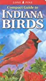 Compact Guide to Indiana Birds, Kenneth J. Brock and Gregory Kennedy, 9768200278