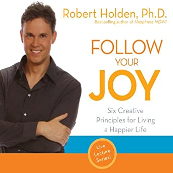 How live happier life following joy