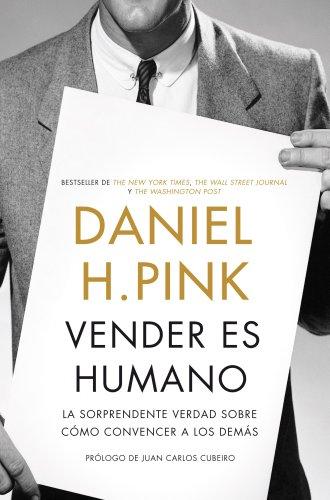 Portada del libro Vender es humano de Daniel H. Pink