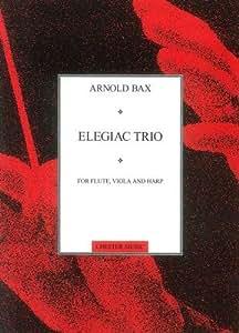 Arnold Bax: Elegiac Trio (Score And Parts). Partituras para Música de Cámara, Flauta, Viola, Arpa