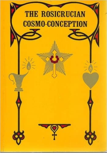 Rosicrucian Cosmo-Conception or Mystic Christianity
