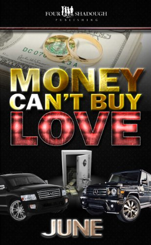 Search : Money Can't Buy Love (A FourShadough Publishing Title)