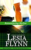 Remembering Skyline (A Skyline Mountain Novella Book 3)