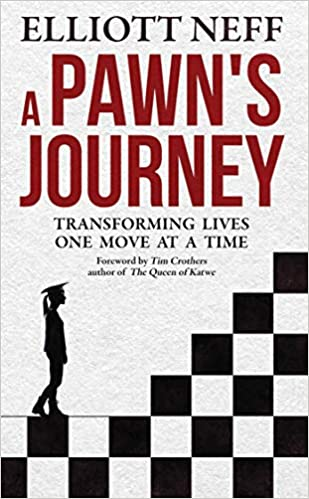 ac413b632f9c A Pawn s Journey  Transforming Lives One Move at a Time Paperback – October  9