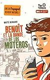 vignette de 'Benoît et la bande de Los Moteros (Maïté Bernard)'