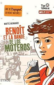 """Afficher """"Benoît et la bande de Los Moteros"""""""
