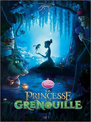 La Princesse Et La Grenouille Disney Cinema French Edition