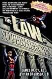 The Law of Superheroes, James Daily and Ryan Davidson, 1592407269