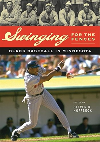 Search : Swinging for the Fences: Black Baseball in Minnesota