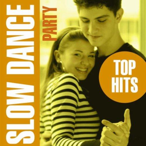 Slow Dance Party - Top Hits - Dancing Slow