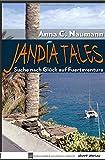 Jandía Tales: Suche nach Glück auf Fuerteventura