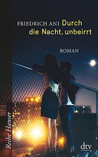durch-die-nacht-unbeirrt-roman-reihe-hanser