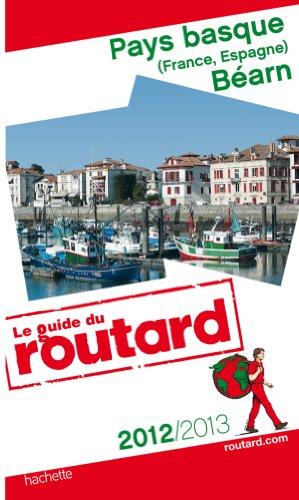 guide du routard pays basque et bearn 2012/2013