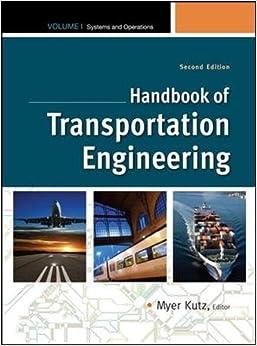 Handbook of Transportation Engineering Volume I, 2e
