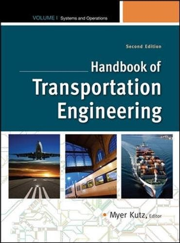 1: Handbook of Transportation Engineering Volume I, 2e