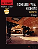 Hal Leonard Recording Method Book 2: Instrument & Vocal Recording (Music Pro Guides)