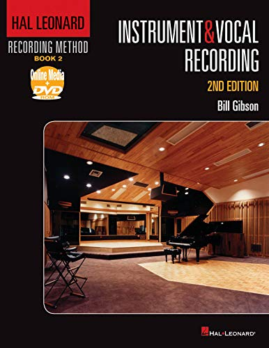 Hal Leonard Recording Method Book 2: Instrument & Vocal Recording (Music Pro Guides) ()