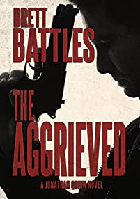 The Aggrieved by Brett Battles ebook deal