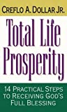 img - for Total Life Prosperity 14 Practical Steps To Receiving God's Full Blessing book / textbook / text book