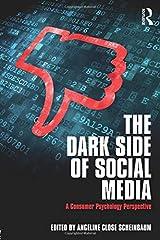 The Dark Side of Social Media Paperback