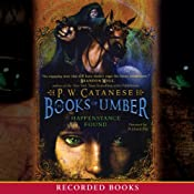 Happenstance Found: Books of Umber, Book 1 | P. W. Catanese