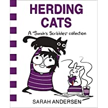 Herding Cats: A Sarah's Scribbles Collection