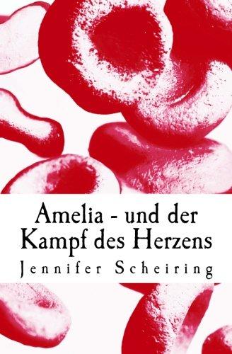 Amelia - und der Kampf des Herzens