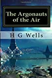 The Argonauts of the Air, H.g. Wells, 1497375770