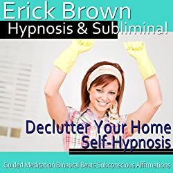 Declutter Your Home Hypnosis
