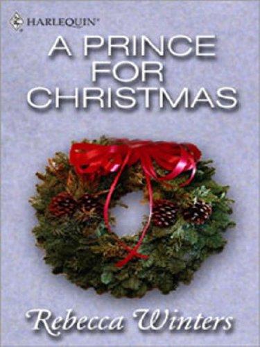 Prince For Christmas.A Prince For Christmas Feature Anthology