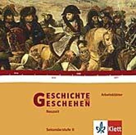Geschichte und Geschehen Sek. II. Arbeitsblätter CD-ROM: Giselher ...