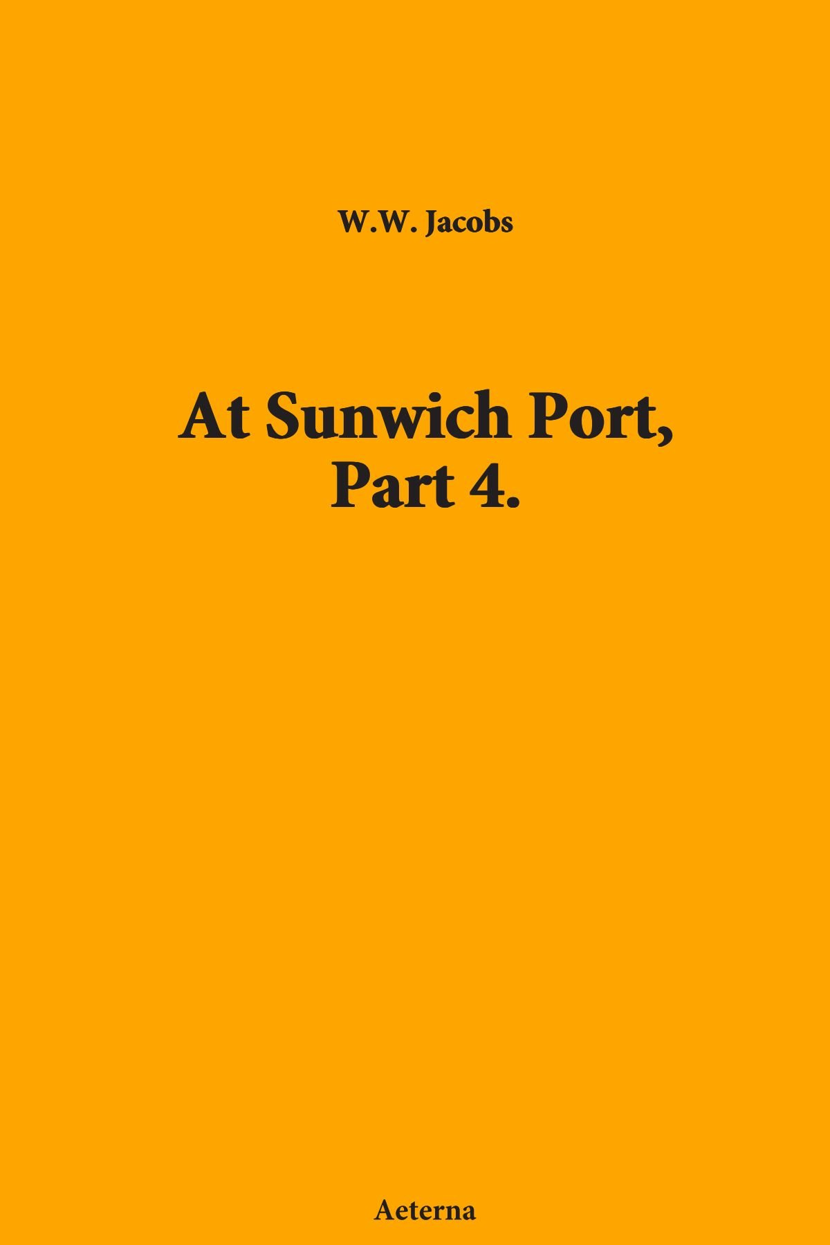 At Sunwich Port, Part 4. ebook