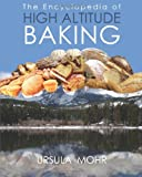 The Encyclopedia of High Altitude Baking