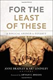 img - for For the Least of These: A Biblical Answer to Poverty book / textbook / text book