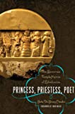 Princess, Priestess, Poet, Betty De Shong Meador, 0292723539