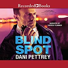 Blind Spot Audiobook by Dani Pettrey Narrated by Therese Plummer