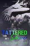 Tattered on My Sleeve (Lost Kings MC #4) (Volume 4)